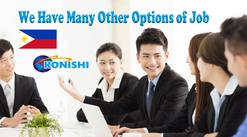 KONISHI Sangyo – We have many other options of job.
